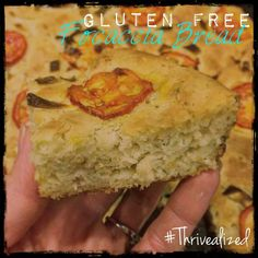 Gluten Free Focaccia Bread by Nancy Barter.  Thrive.