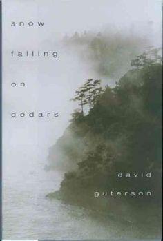 Snow Falling on Cedars by David Guterson (F GUT)