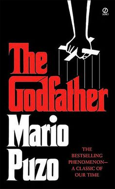 The Godfather, by Mario Puzo : a great movie but people forget that its a great book too with a complete  background story line not used in the movie.