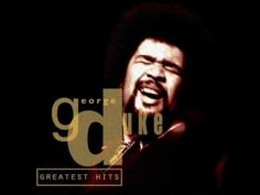 George Duke the master of beautiful ballads, and soulful funk. NO RHYME NO REASON