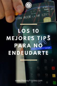 Todo lo que necesitas saber acerca de las tarjetas de crédito: Cómo ganan dinero los bancos, 10 mitos de las deudas y 11 tips para no endeudarse.