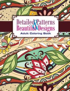 Detailed Patterns & Beautiful Designs Adult Coloring Book: Volume 29 di Lilt Kids Coloring Books http://www.amazon.it/dp/1502407132/ref=cm_sw_r_pi_dp_F4p4ub0NJEP6F