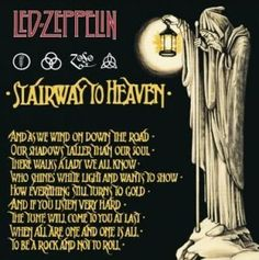 Led Zeppelin - Stairway to Heaven Guitar great Jimmy Page, singer Robert Plant. Kinds Of Music, Music Love, Music Is Life, Good Music, Robert Plant, Rock Posters, Concert Posters, Music Posters, Blues Rock
