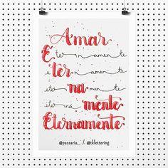 """Amar eternamente! ❤  Se tem uma pessoa que gosto ver como ela brinca com as palavras, é a @passaria_, uma poesia mais inteligente que outra! ✍🏻  ...  Essa semana estamos com o tema """"Poesia"""" no @tudoletra. Participe também, colocando #tudoletra no seu lettering. Os mais legais aparecerão por lá!  ...  #lettering #letteringbr #tklettering #handlettering #calligraphy #moderncalligraphy #watercolor #waterbrush #drawtheirideas #eunadraw #amor #amar #love #amareternamente #eternamente #eterno"""