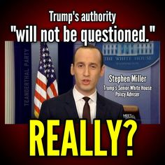 Oh yes, it will be questioned! #TheResistance #NotMyPresident