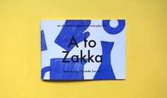Charlotte Trounce champions everyday objects and design classics in new book, A to Zakka.