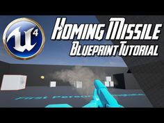 [Unreal Engine 4.7] Homing Missile Blueprint Tutorial - YouTube