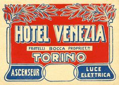 Vintage Italian luggage label: Torino - Turin, Italy.  www.italianways.com/cesare-paveses-turin-on-luggage-labels/