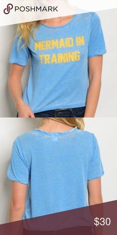 "NWT 🐳 Mermaid in Training Tee NWT boutique item - lightweight tee - ""Mermaid In Training"" - super cute for summer!!! 🐳☀️🐬 (50% polyester 50% cotton) Tops Tees - Short Sleeve"
