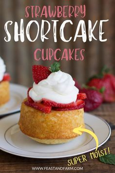 Perfectly portioned and homemade! Strawberry shortcake cupcakes are a great way to satisfy the sweet tooth without overeating. Plus, these have way more flavor than the imposters from the grocery store. Easy Homemade Desserts, Homemade Cake Recipes, Best Cake Recipes, Cupcake Recipes, Real Food Recipes, Easy Recipes, Dessert Recipes, Favorite Recipes, Yummy Food