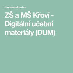 ZŠ a MŠ Křoví - Digitální učební materiály (DUM)
