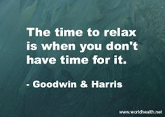 Make the time to relax
