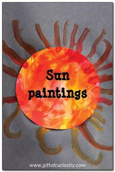 Learn about our nearest star by creating these beautiful sun paintings. This is a fun sensory art project for preschoolers that turns out beautifully. || Gift of Curiosity