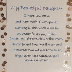 Beautiful Daughter Poems, Love You Daughter Quotes, Prayers For My Daughter, Letter To My Daughter, Mother Daughter Quotes, I Love My Daughter, Poems Beautiful, Love Mom, Daughter Birthday Poems