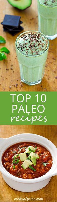 Easy paleo versions of favorite breakfast, lunch, dinner, and dessert are included in this year's top 10 Cook Eat Paleo recipes. All are gluten-free, grain-free, and deliciously healthy.