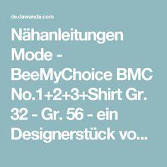 Nähanleitungen Mode - BeeMyChoice BMC No.1+2+3+Shirt Gr. 32 - Gr. 56 - ein Designerstück von BeeKiddi bei DaWanda