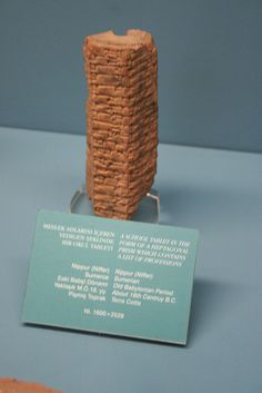 """""""A school tablet in the form of a heptagonal prism which contains a list of professions."""" 18th C. BC, Sumerian"""