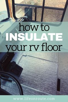 Proper insulation in an RV will keep you warm in winter and cool in summer. When replacing your camper floor you can easily DIY add insulation to the floor of your trailer. Learn this cheap hack to keep your feet a comfortable while camping. Travel Trailer Camping, Travel Trailer Remodel, Van Camping, Travel Trailers, Rv Travel, Camper Hacks, Bus Camper, Rv Hacks, Camper Life