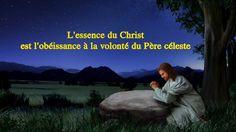 L'essence du Christ est l'obéissance à la volonté du Père céleste  (Séle...