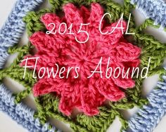 Flowers Abound CAL 2015 By Shelley Husband coming soon :)  ..  every square is different with a flower in each..