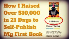 Thinking about crowdfunding your next book? Here is how I raised over $10,000 in 21 days to self-publish my first book...