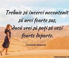 18 citate care te motivează să-ţi urmezi visurile | Kassye Constantin Brancusi, Quotes, Movie Posters, Movies, Buddha, Quotations, Qoutes, Film Poster, Films