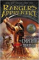 The Emperor of Nihon-Ja (The Ranger's Apprentice Series Book 10)