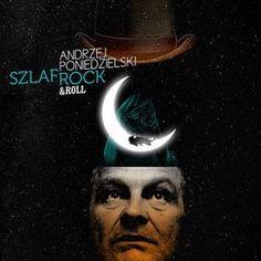 Szlafrock & Roll-Poniedzielski Andrzej