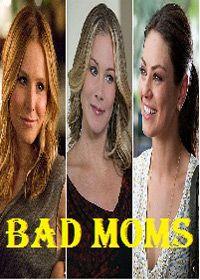 bad moms stream online