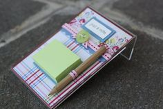 Post It Note Holder ~ Looking for an inexpensive, easy-to-make ...