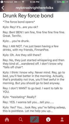 Drunk Rey Force Bond. Kylo Ren/ Ben Solo and Rey. Reylo