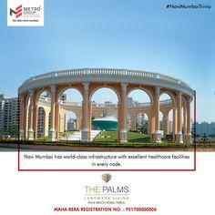 #NaviMumbaiTrivia Navi Mumbai has world-class infrastructure with excellent healthcare facilities in every node. www.metrogroupindia.com #MetroGroup #RealEstate #Property #LuxuryHomes #NaviMumbai
