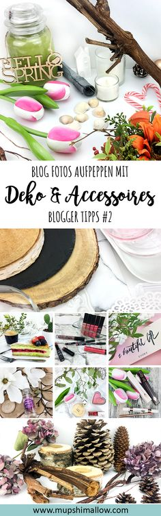 Blogger Tipps Reihe - Nummer 2: Blog Fotos aufpeppen mit Deko und Accessoires. So könnt ihr zu jeder Jahreszeit eure Fotos noch individueller gestalten. Klickt hier für Tipps und Tricks zu einfacher und günstiger Dekoration & Accessoires für eure Blog Fotos.