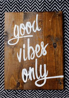 Handmade Wood Sign Good Vibes Only by HeARTofPeaches Housewarming Gift