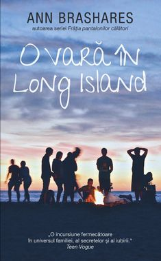 O vara in Long Island de Ann Brashares, Editura RAO - recenzie Teen Vogue, Long Island, My World, Literature, Reading, Books, Movie Posters, Movies, Ann
