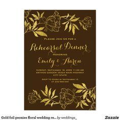 Gold foil peonies floral wedding rehearsal dinner 5x7 paper invitation card
