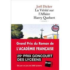 La vérité sur l'affaire Harry Quebert - broché - Fnac.com - Joël Dicker - Livre - 20,90E
