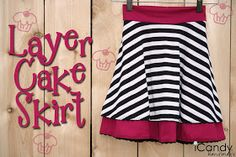 icandy handmade: (tutorial) Layer Cake Skirt (not feeling the stripes, but the style is cute)