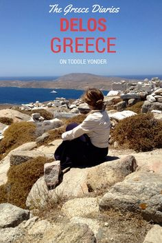 Delos, the island of Gods in the Cyclades islands of Greece.  An uninhabited fantasyland of ancient ruins.  On Toddle Yonder.