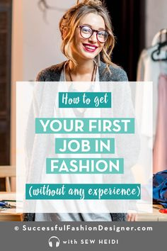 Looking for an entry level job in the fashion industry (without a degree)? Get help and advice to create a … Fashion Design Jobs, Fashion Jobs, Fashion Design Portfolio, Fashion Design Degree, Fashion Hacks, Latest Fashion, Fashion Ideas, Women's Fashion, Fashion Trends