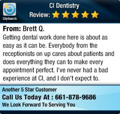 Getting dental work done here is about as easy as it can be. Everybody from the...