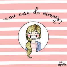 Mi cara de viernes - Pizpiretia Spanish Memes, Spanish Quotes, Pink Quotes, Twin Mom, Drawing For Kids, Some Words, Good Morning, Morning Thoughts, Quotes To Live By