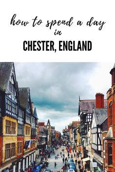 Founded in During Roman Reign Chester, England Is A Historically Rich City. Here Is Everything You Need To See And Do There! Places To Travel, Places To See, Travel Destinations, Travel Tips, Travel Stuff, Travel Guides, Chester City, England And Scotland, Ireland Travel