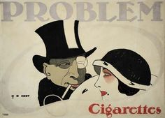 Problem Cigarettes, 1912    Advertising poster by Hans Rudi Erdt