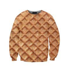 31 Ridiculously Amazing Sweatshirts You Can Actually Buy-- I WANT THIS WAFFLE SWEATSHIRT.