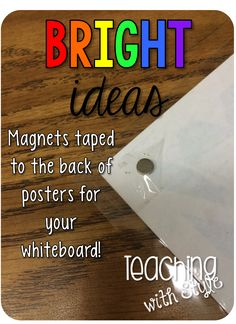 Tape a magnet to the back of posters to easily display them on your chalkboard or whiteboard. Why didn't I think of that? Classroom Organisation, Teacher Organization, Teacher Tools, Classroom Design, Teacher Hacks, Classroom Management, Classroom Decor, Classroom Whiteboard, Magnetic Whiteboard
