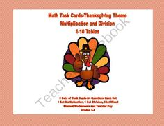 Task cards with a Thanksgiving theme offer a fun way to reinforce and practice the multiplication tables. This package offers three sets of task cards with 24 cards in each set. The collection contains the following: Set 1 has 24 multiplication problems S
