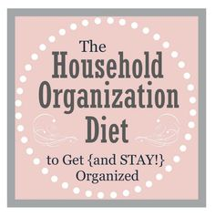 The Household Organization Diet - March To Do List - Clean and Scentsible