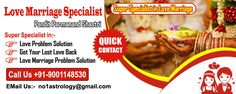 Love marriage specialist astrologer - Get solutions and suggestions for all the problems related to love marriage and vashikaran by Pandit Parmanand Shastri. Visit us-> http://www.no1lovemarriagespecialist.com