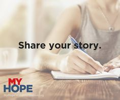 Has My Hope impacted how you share the Gospel? We want to hear your story. I Hope, Your Story
